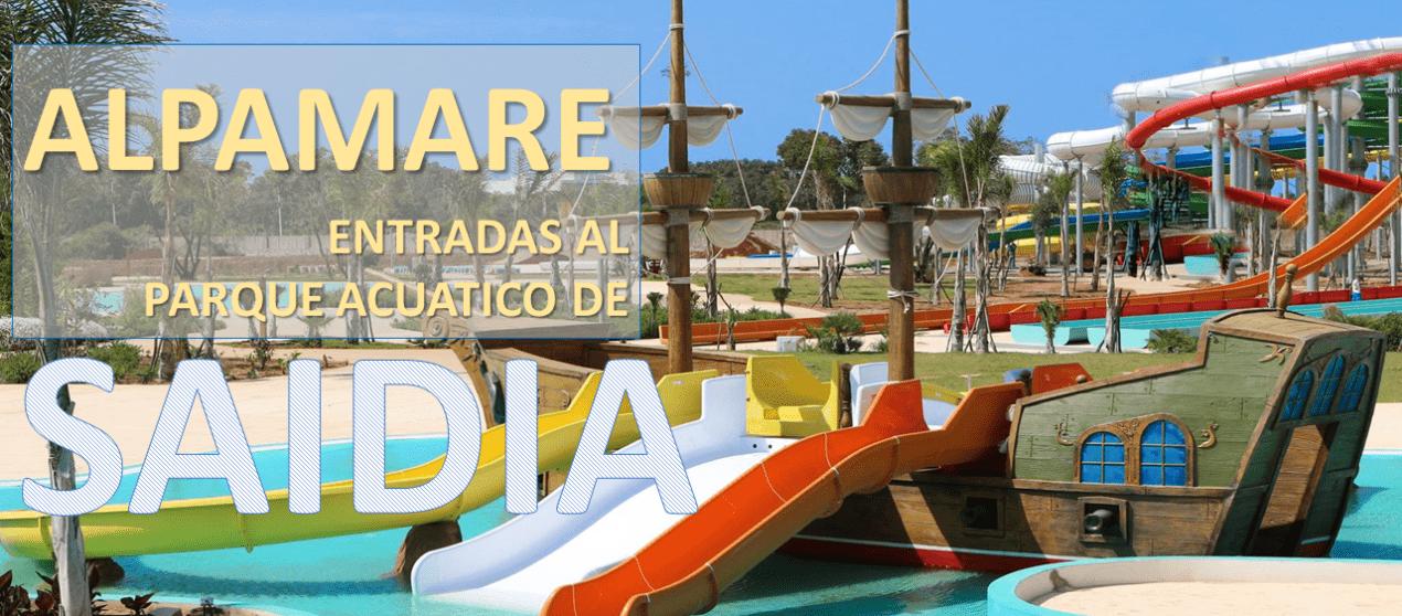 Entradas para ALPAMARE – el parque acuático de Saidia